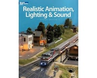 Kalmbach Publishing Realistic Animation, Lighting and Sound