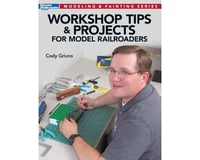 Kalmbach Publishing Workshop Tips and Projects for your Model Railroad