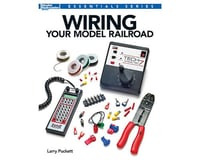 Kalmbach Publishing Wiring Your Model Railroad