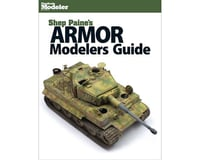 Kalmbach Publishing Armor Modelers Guide
