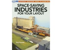 Kalmbach Publishing Space-Savcing Industries for your layout